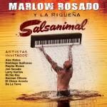 Marlow Rosado Y La Riqueña – Salsanimal