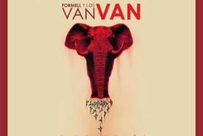 """Los Van Van – """"La Fantasía"""" homenaje a Juan Formell"""