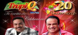 Tropi Q: Aniversario 20º con David Pabón y Tony Vega