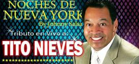 Tributo a Tito Nieves en Las Noches de Nueva York