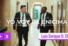 Luis Enrique – Yo Voy Pa Encima ft. El Mola