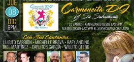 """Carmencita Dj presenta """"Mi pasión"""" el bailable en The Latin Roots P.R."""