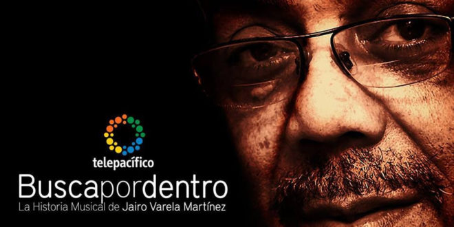 """Busca por dentro"", el documental de Jairo Varela, se estrenó con éxito en Telepacífico"